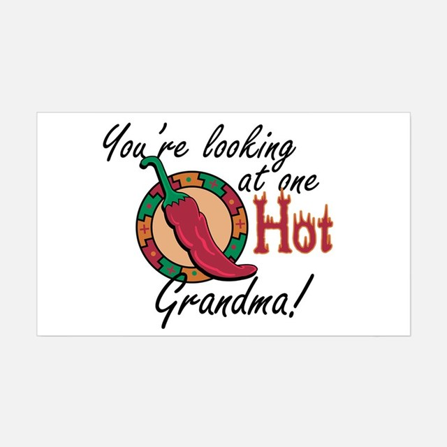 hot grandma pics product hot one looking background youre grandma width decal height value bumper stickers filters sequence