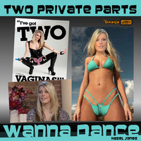 private porn movie woman private parts wanna dance offered