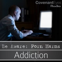 addiction porn lemonade aware porn harms addiction addictive