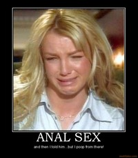 anal sex pics demotivational poster anal britney facebookview