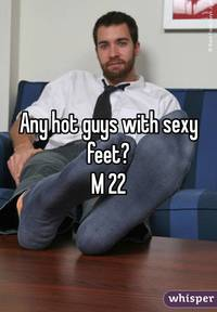hot sexy feet photo whisper any hot guys sexy feet